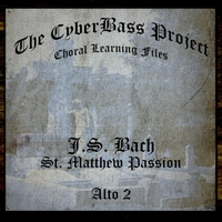 the Cyberbass Project | Bach: St. Matthew Passion (Alto 2)