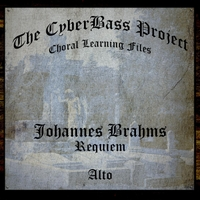 The Cyberbass Project | Brahms: Requiem (Alto)