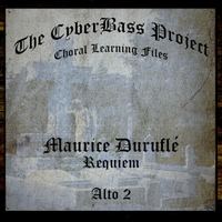The Cyberbass Project | Maurice Duruflé: Requiem, Op. 9 (Alto 2)