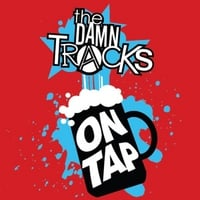 The Damn Tracks | On Tap