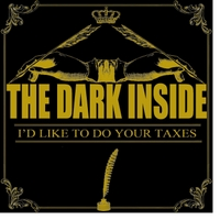 The Dark Inside | I'd Like to Do Your Taxes