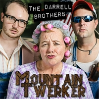 The Darrell Brothers | Mountain Twerker