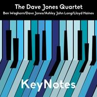 The Dave Jones Quartet | Keynotes