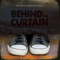 The David Freeman Project | Behind the Curtain