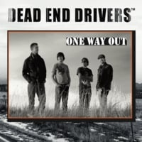 The Dead End Drivers | One Way Out