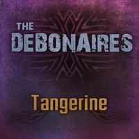 The Debonaires | Tangerine
