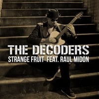 The Decoders | Strange Fruit
