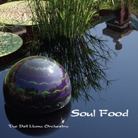 The Deli Llama Orchestra | Soul Food