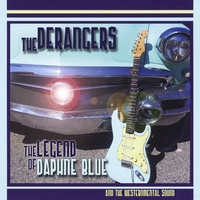 The Derangers | The Legend of Daphne Blue and the Westernmental Sound