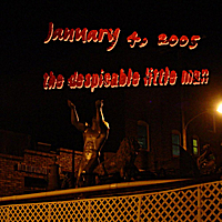 The Despicable Little Man | January 4, 2005