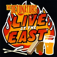 The Detonators | Live At The East