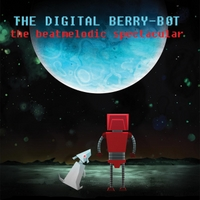 The Digital Berry-Bot | The Beatmelodic Spectacular