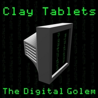 The Digital Golem | Clay Tablets