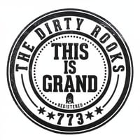 The Dirty Rooks | This Is Grand