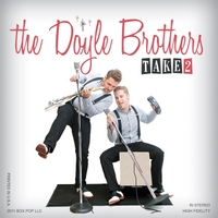 The Doyle Brothers | Take Two