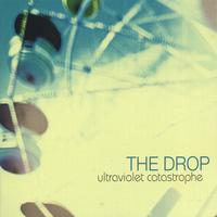 The Drop | Ultraviolet Catastrophe