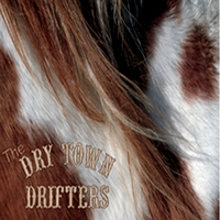 The Dry Town Drifters | The Dry Town Drifters