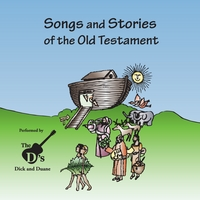The D's | Songs and Stories of the Old Testament (Vol. 1 & 2)