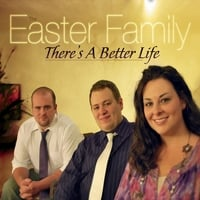 The Easter Family | There's a Better Life