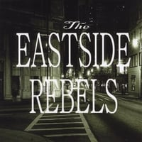 The Eastside Rebels | The Eastside Rebels