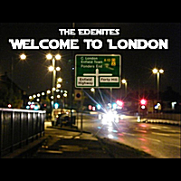 The Edenites | Welcome to London