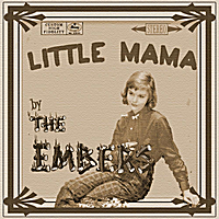 The Embers | Little Mama