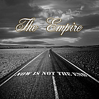 The Empire | Now Is Not the End