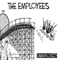 The Employees | Unemployed