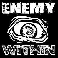 The Enemy Within | As Long As I Can Walk, I'll Step Out of Line