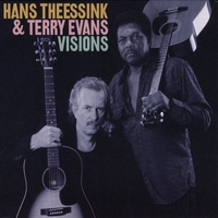 Hans Theessink & Terry Evans | Visions