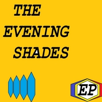 The Evening Shades | EP