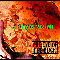 The Eye of the Duck | Satya Yuga