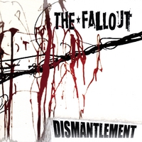 The Fallout | Dismantlement