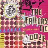The Fantastic Ooze | Razzle Dazzle