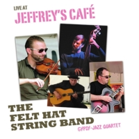 The Felt Hat String Band | Live At Jeffrey's Cafe