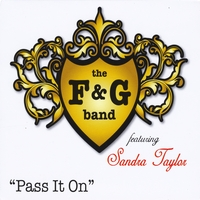 "The F & G Band | ""Pass It On"" (Featuring Sandra Taylor)"
