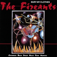 The Fireants | Bury My Clothes