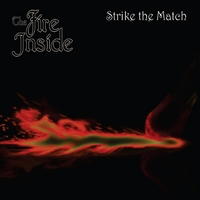 The Fire Inside | Strike the Match