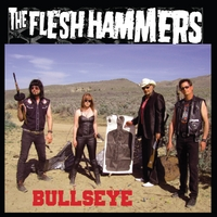 The Flesh Hammers | Bullseye