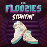 The Floozies | Stuntin'