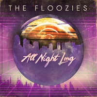 The Floozies | All Night Long