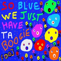 The Flying Dogs of Jupiter | So Blue We Just Have Ta Boogie - The EP