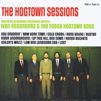 Ivan Rosenberg & The Foggy Hogtown Boys | The Hogtown Sessions