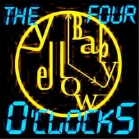 The Four O'clocks | Yellow Baby