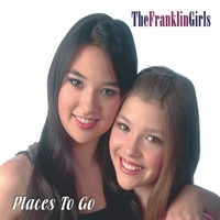 The Franklin Girls | Places to Go