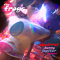 The Frogs | Squirrel Bunny Jupiter Deluxe