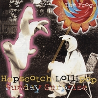 The Frogs | Hopscotch Lollipop Sunday Surprise