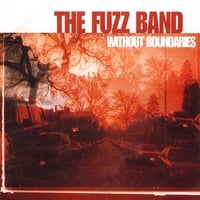 The Fuzz Band | Without Boundaries