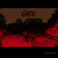 The Gate | Vomit Dreams
