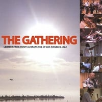 The Gathering | Leimert Park: Roots & Branches of Los Angeles Jazz
